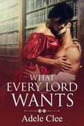 What Every Lord Wants