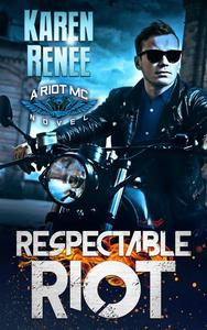 Respectable Riot