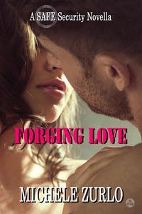 Forging Love