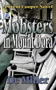 Mobsters in Mount Dora