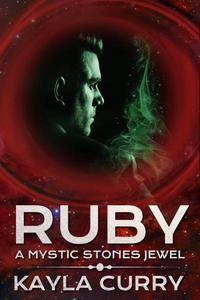 Ruby: A Mystic Stones Jewel