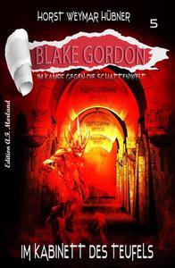 Blake Gordon #5: Im Kabinett des Teufels