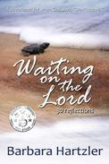 Waiting on the Lord: 30 Reflections