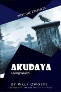 Akudaya: Living Wraith