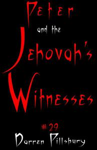 Peter And The Jehovah's Witnesses