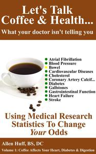 Let's Talk Coffee & Health... What Your Doctor Isn't Telling You