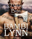 O Viking: Bron  Os Vikings, Episódio III