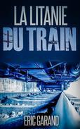 La Litanie du Train
