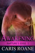Awakening: Rapture's Edge Book 1