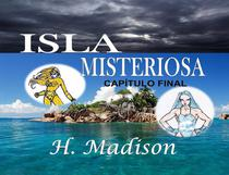 Isla Misteriosa: Capítulo Final