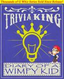 Diary of a Wimpy Kid - Trivia King!