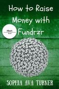 How to Raise Money With Fundrzr.com