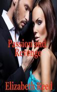 Passion and Revenge