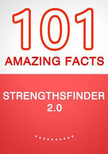 StrengthsFinder 2.0 – 101 Amazing Facts You Didn't Know