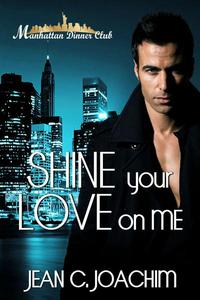 Shine Your Love on Me