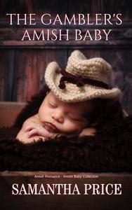 Amish Romance: The Gambler's Amish Baby