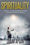 Top 11 Most Important Traits of Highly Spiritual People