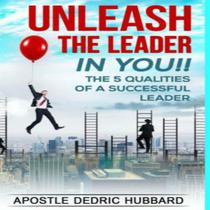 Unleash The Leader In You