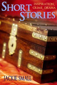 Short Stories: Inspiration, Crime, Drama