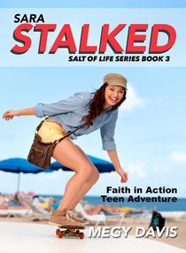 Sara Stalked