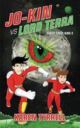 Jo-Kin vs Lord Terra