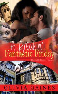 A Frickin' Fantastic Friday