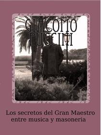 Los secretos del Gran Maestro entre música y masonería