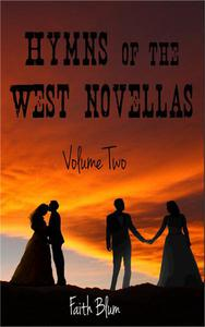 Hymns of the West Novellas: Volume Two