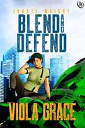 Blend and Defend