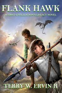 Flank Hawk- A First Civilization's Legacy Novel