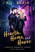 Hearth, Home, and Havoc