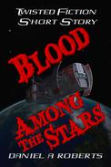 Blood Among The Stars