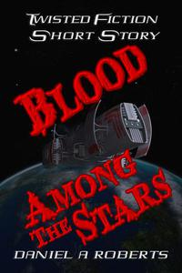 Blood Among The Stars