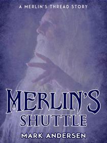 Merlin's Shuttle