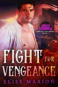 Fight for Vengeance (Operation Underworld)