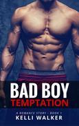 Bad Boy Temptation 1