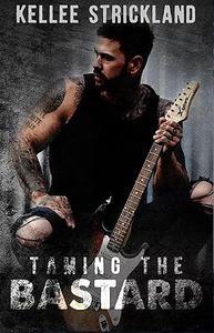 Taming The Bastard