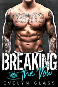 Breaking the Vow: An MC Romance