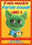Il mio mostro Parole visuali Livello 1 Libro 3