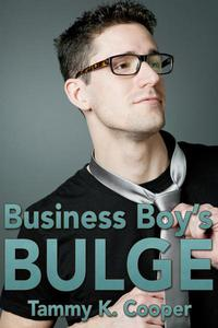 Business Boy's Bulge (Gay Hookup Erotica)