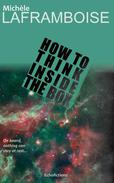 How to Think Inside the Box
