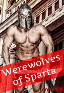 Werewolves of Sparta (Paranormal Alpha Male Erotic Romance)