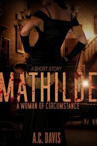Mathilde, A Woman of Circumstance