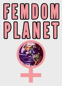 Femdom Planet (Female Dominated Future)