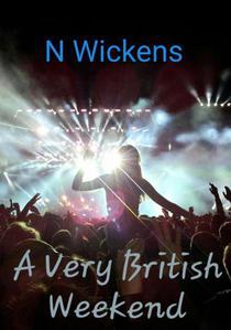 A Very British Weekend