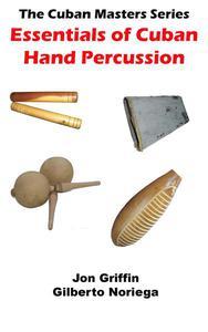 Essentials of Cuban Hand Percussion
