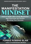 The Manifestation Mindset