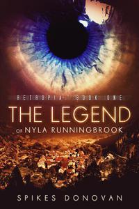 The Legend of Nyla Runningbrook