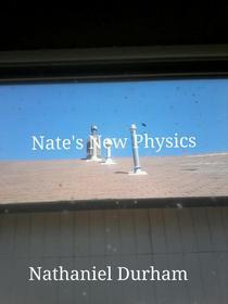 Nate's New Physics