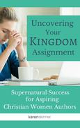 Uncovering Your Kingdom Assignment